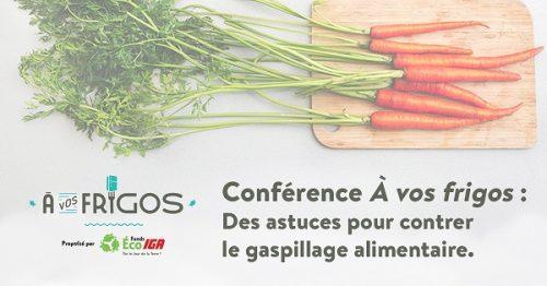 Conférence À vos frigos / le 15 septembre 2020 à 19:00