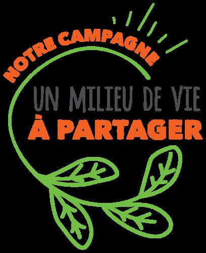 NOTRE CAMPAGNE, UN MILIEU DE VIE À PARTAGER
